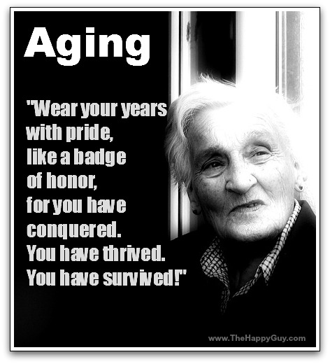Wear your years with pride