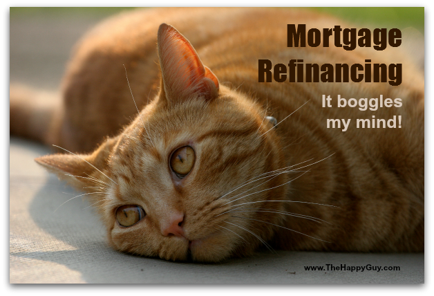 Mortgage refinancing boggles the mind