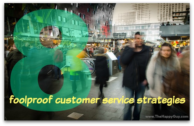 8 fooleproof customer service strategies