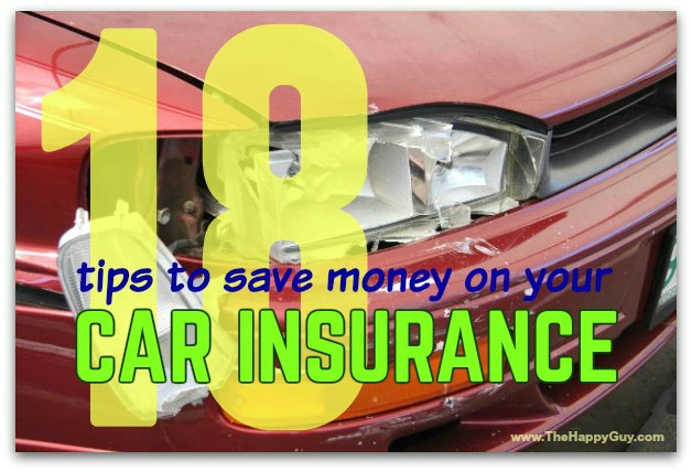 How To Save Money On Car Insurance 18 Frugal Tips The Happy Guy