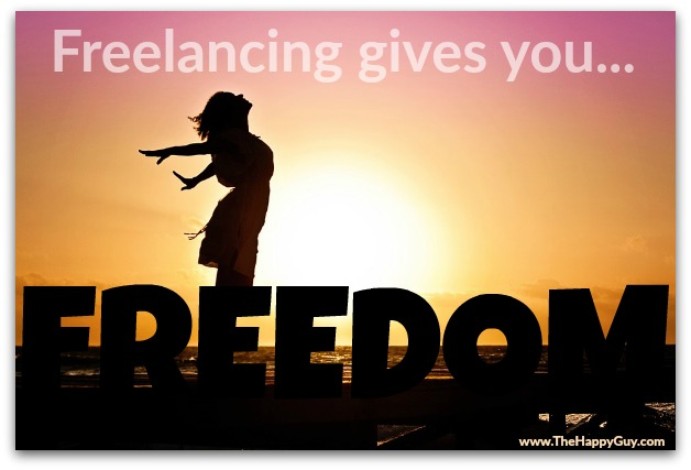Freelancing gives you freedom