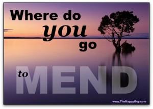 Where do you go to mend